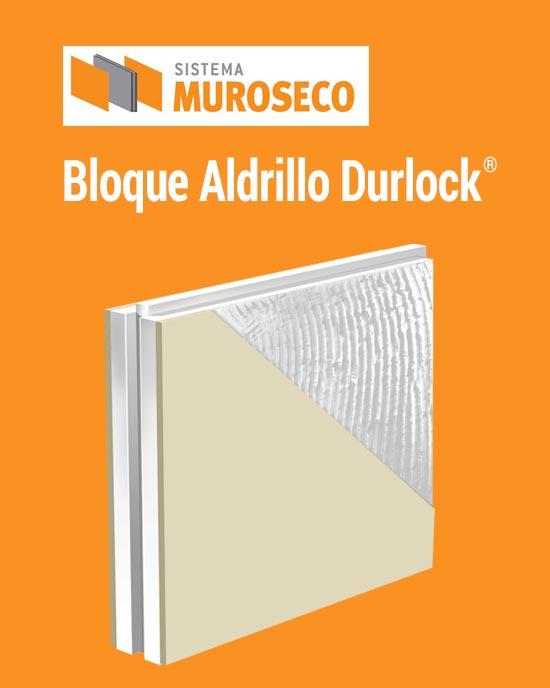 Bloque Aldrillo Durlock®